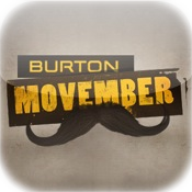 Movember Official App by Burton  - Burton gives you Mo ways to support Movember...