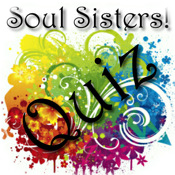 Soul Sisters ~ What kind of girl RU?