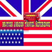 British Jargon Travel Reference