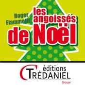 Les angoissés de Noël - Guy Trédaniel