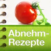 Abnehm-Rezepte - Leckere Rezepte zum Abnehmen und Schlank & Fit bleiben