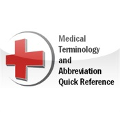 Medical Terminology and Abbreviations Quick Reference