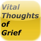 Vital Thoughts On Grief