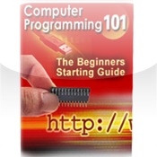 Computer Programming 101 (The Beginners Starting Guide)