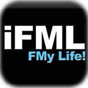 iFML F My Life!