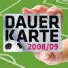 Dauerkarte 2008/09
