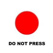DO NOT PRESS!!!... the BigRedButton
