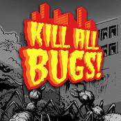 Kill All Bugs!