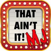 That Ain't It!™ MJ Trivia