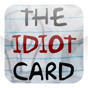 The Idiot Card