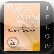 Baby, Baby by Karen Wiesner